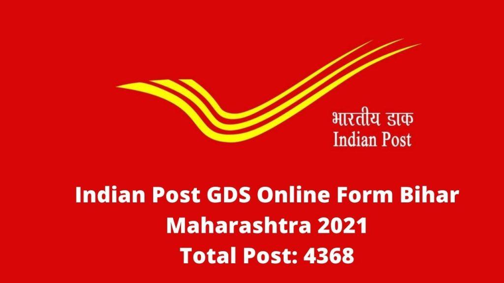 Indian Post GDS Online Form Bihar Maharashtra 2021