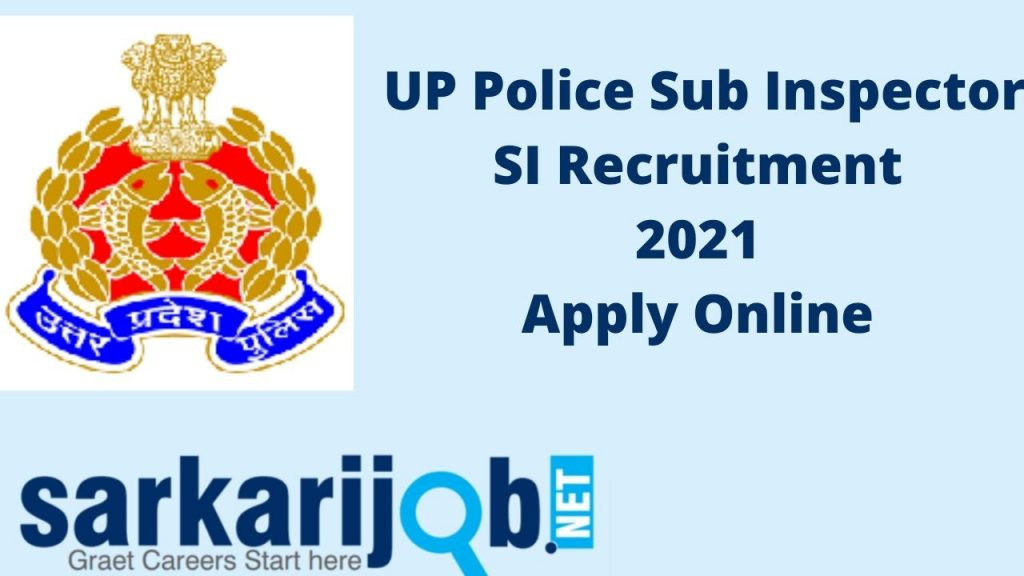 UP Police Sub Inspector SI Recruitment 2021 Apply Online