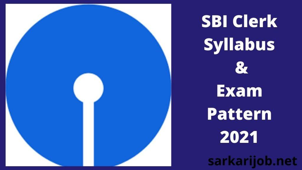 SBI Clerk Syllabus 2021 In Hindi & Check Preliminary & Mains Exam Pattern
