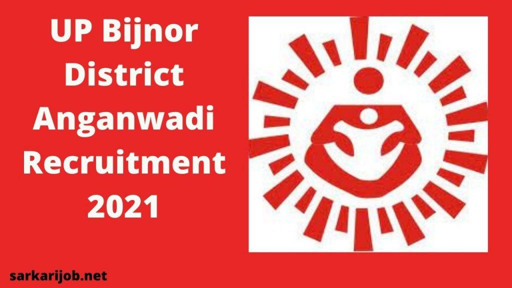UP Bijnor District Anganwadi Recruitment 2021