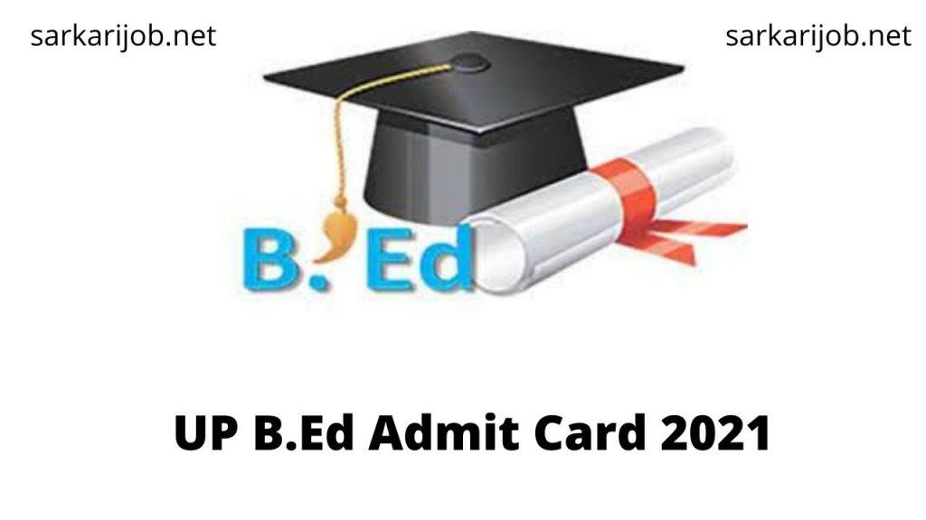 UP B.Ed Admit Card 2021